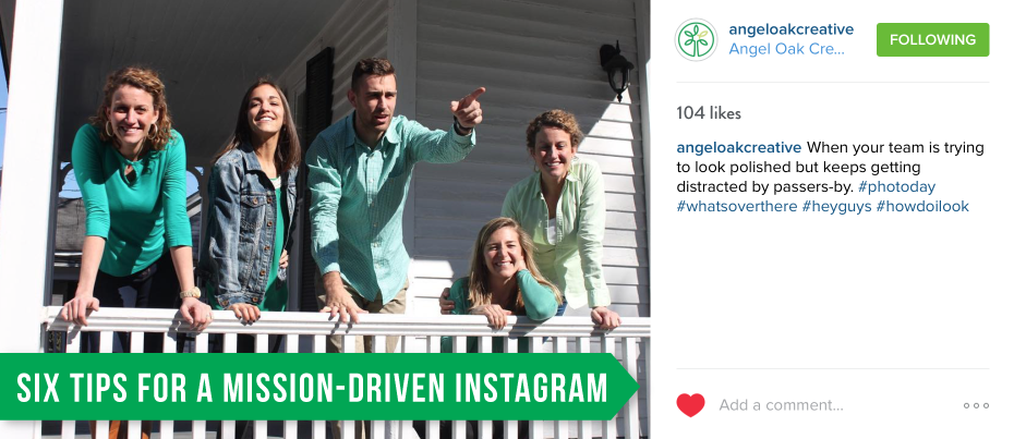 Six tips for mission-driven instagrams